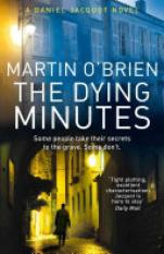 The Dying Minutes (Author: Martin OBrien, ISBN: 9781848090620)