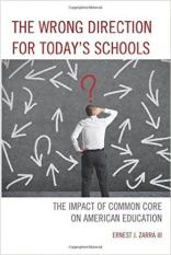 The Dysfunction of Common Core (Author: III PhD Ernest J. Zarra, ISBN: 9781475814286)