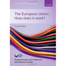 The European Union: How Does It Work? 4th Edition