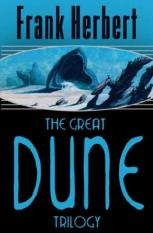 The Great Dune Trilogy (Author: Frank Herbert, ISBN: 9780575070707)