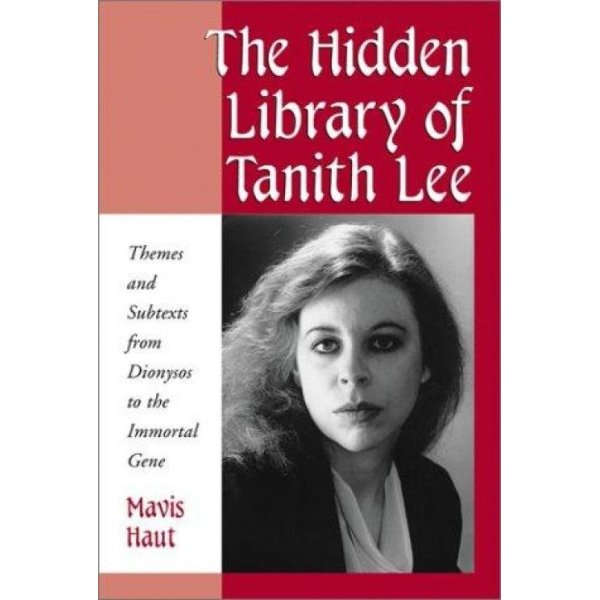 The Hidden Library of Tanith Lee.