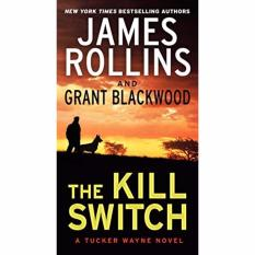 The Kill Switch: A Tucker Wayne Novel