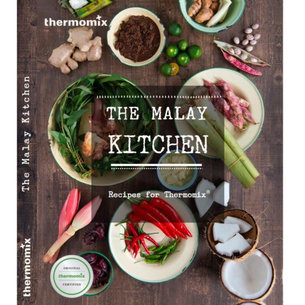 THE MALAY KITCHEN - RECIPES FOR THERMOMIX® COOK BOOK