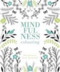 Get Cheap Mindfulness Colouring Author Holly Macdonald Isbn 9781849497107