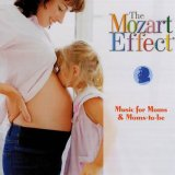 The Mozart Effect Cd Music For Moms Moms To Be Best Price