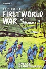 The Origins of the First World War (Author: James Joll, Gordon Martel, ISBN: 9780582423794)