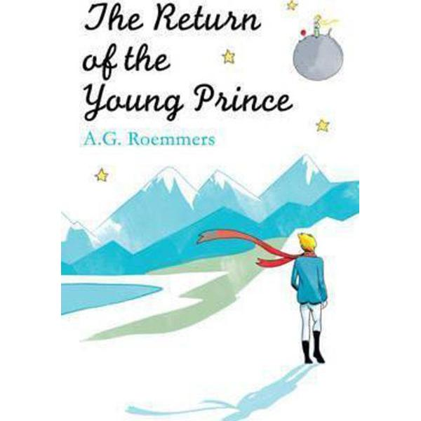 The Return of the Young Prince (Author: A. G. Roemmers, ISBN: 9781780749563)