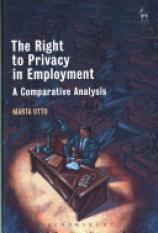 The Right to Privacy in Employment (Author: Marta Otto, ISBN: 9781509906116)