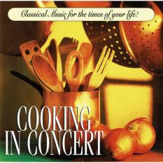 The Royal Philharmonic Collection - Cooking in Concert