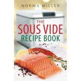 Sale The Sous Vide Recipe Book Author Norma Miller Isbn 9780716023340 Justnile On Singapore