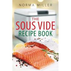 Buy The Sous Vide Recipe Book Author Norma Miller Isbn 9780716023340 On Singapore