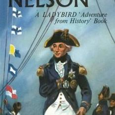 The Story of Nelson: A Ladybird Adventure from History Book (Author: L.Du Garde Peach, ISBN: 9780723297994)