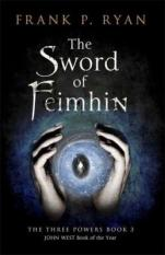 The Sword of Feimhin (Author: Frank P. Ryan, ISBN: 9781780877440)