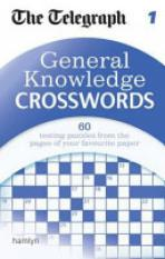 The Telegraph: General Knowledge Crosswords 1.