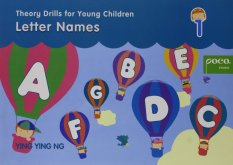 Theory Drills for Young Children: Letter Names Book 1 by Ying Ying Ng