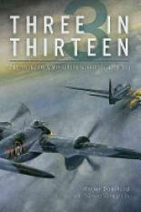 Three in Thirteen (Author: Roger Dunsford, Geoff Coughlin, ISBN: 9781612004402)