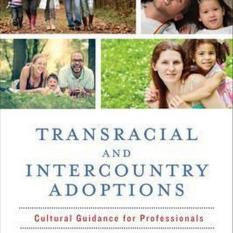 Transracial and Intercountry Adoptions (Author: , ISBN: 9780231172554)