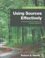 Using Sources Effectively (Author: Robert A. Harris, ISBN: 9781138289680)