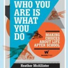 Who You Are is What You Do (Author: Heather McAllister, ISBN: 9780980607024)