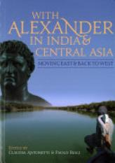 With Alexander in India and Central Asia (Author: , ISBN: 9781785705847)