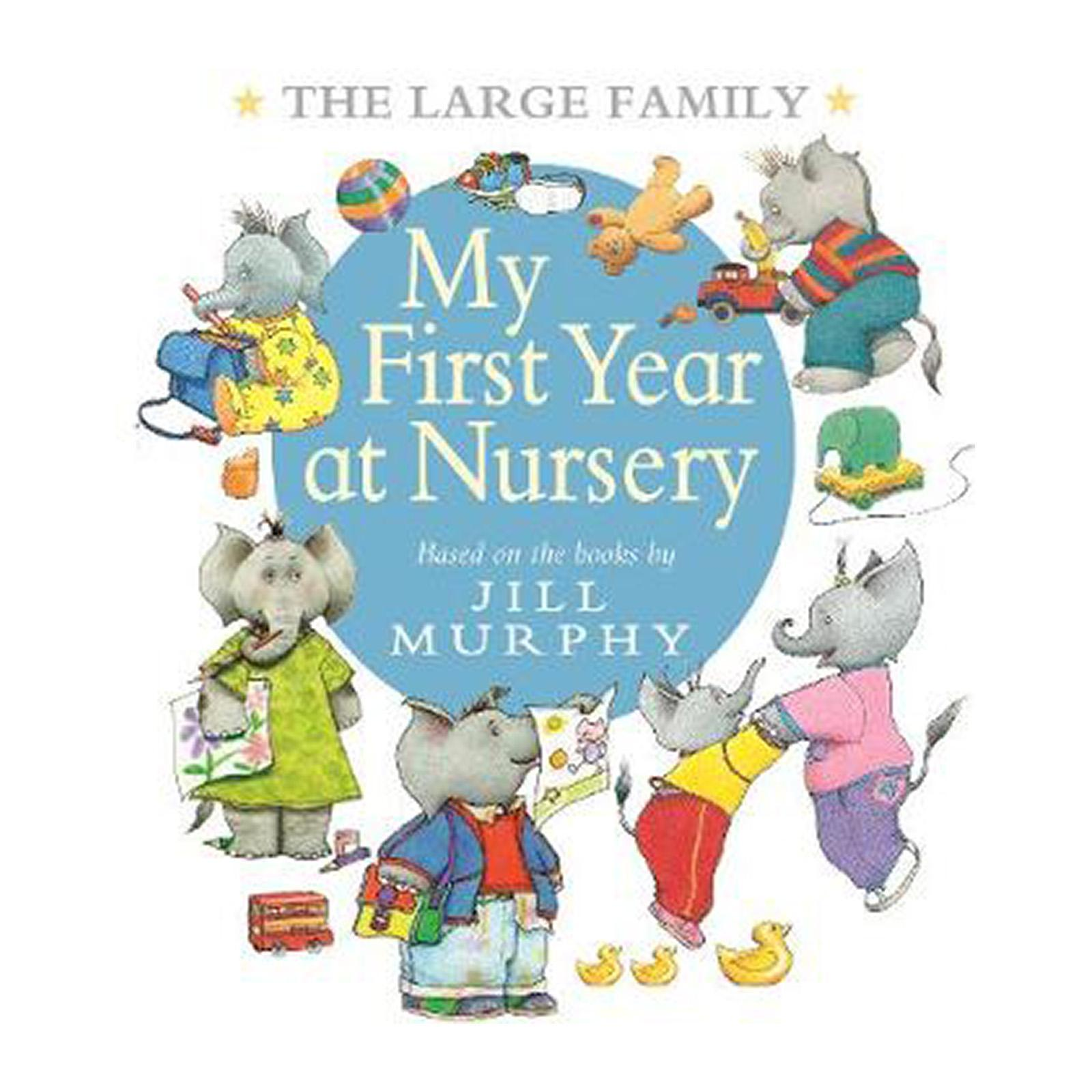 The Large Family: My First Year At Nursery (Hardcover)