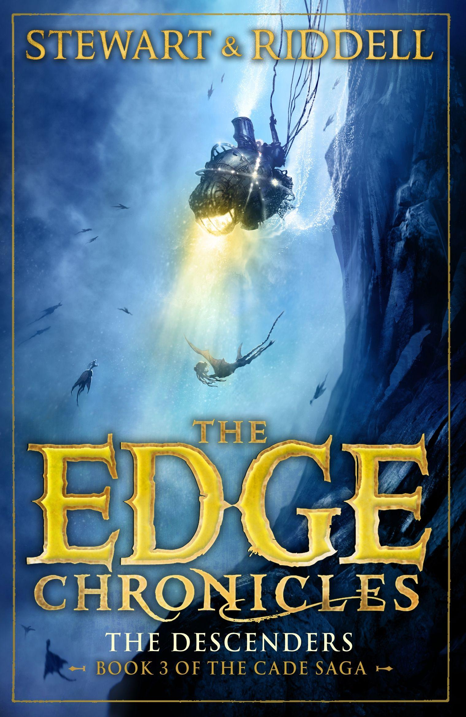 The Edge Chronicles 13: The Descenders: Third Book of Cade by Chris Riddell and Paul Stewart
