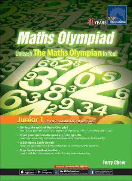 Maths Olympiad – Unleash The Maths Olympian In You! (Junior 1) – Revised Edition — by Terry Chew