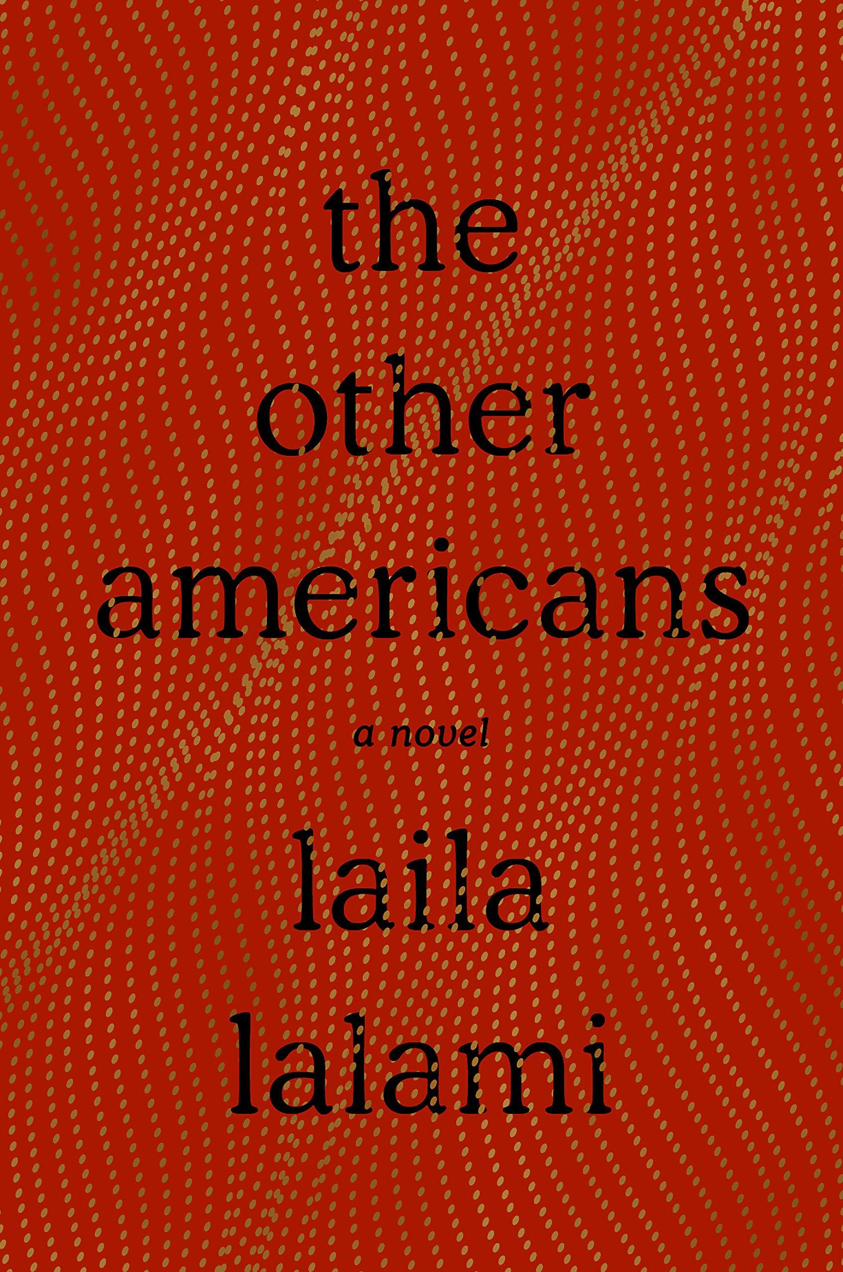 The Other Americans: A Novel by  Laila Lalami