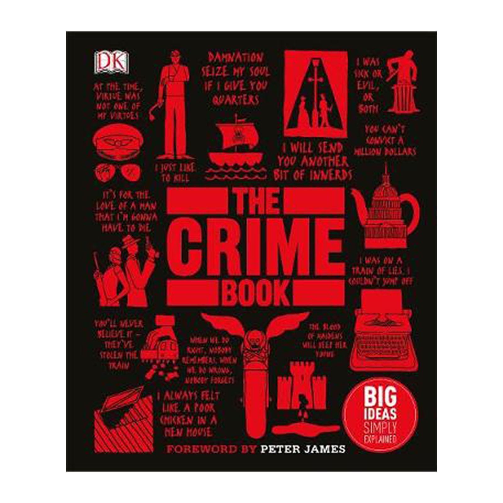 The Crime Book: Big Ideas Simply Explained (Hardback)