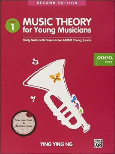 Music Theory for Young Musicians - Grade 1 - Study Notes with Exercises for ABRSM Theory Exams - Ying Ying Ng