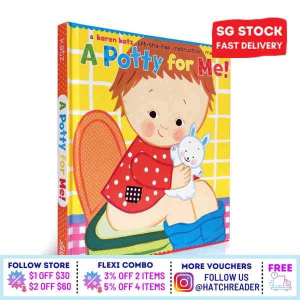 [SG Stock] A Potty for Me! English Story Flap book for children child kids baby 0 1 2 3 4 5 6 years old learning sensory play flash card picture