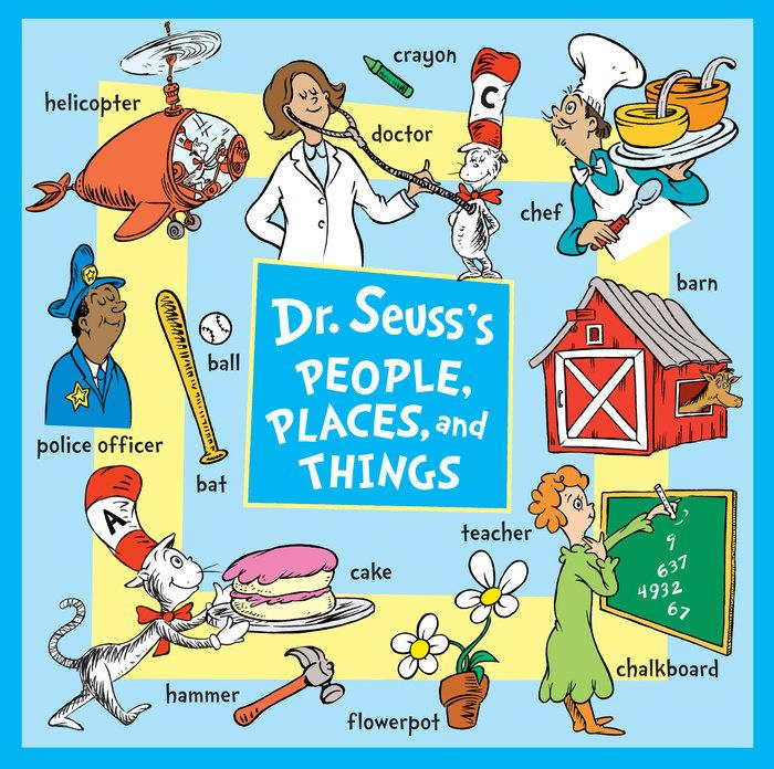 Dr. Seusss People, Places, and Things by Dr Seuss