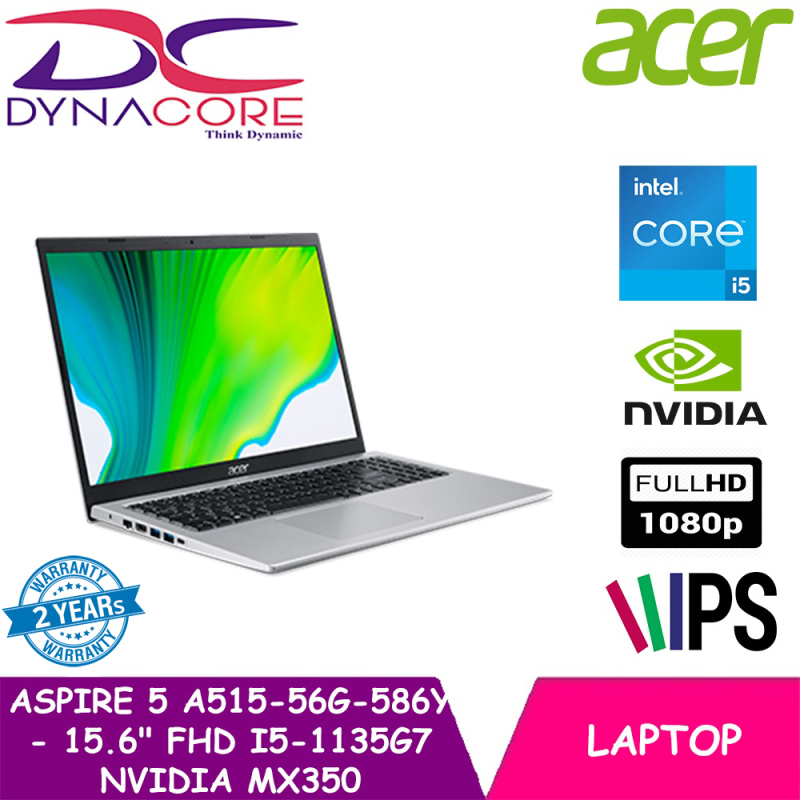 【DELIVERY IN 24 HOURS】DYNACORE - Acer Aspire 5 A515-56G-586Y - 15.6 FHD NEW 11th Gen i5-1135G7 | 8GB| 512GB SSD| NVIDIA MX350 Graphics| WIN10| 2years warranty by Acer