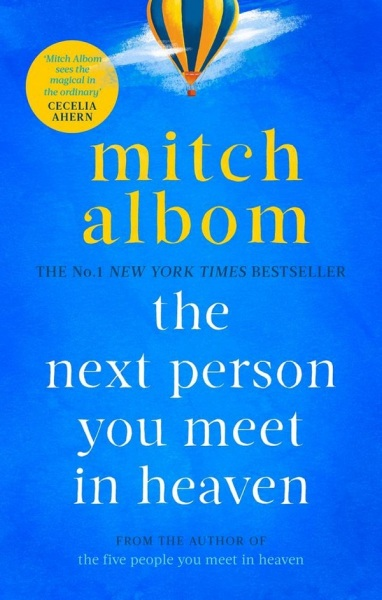 The Next Person You Meet In Heaven / English Fiction Books / (9780751571912)