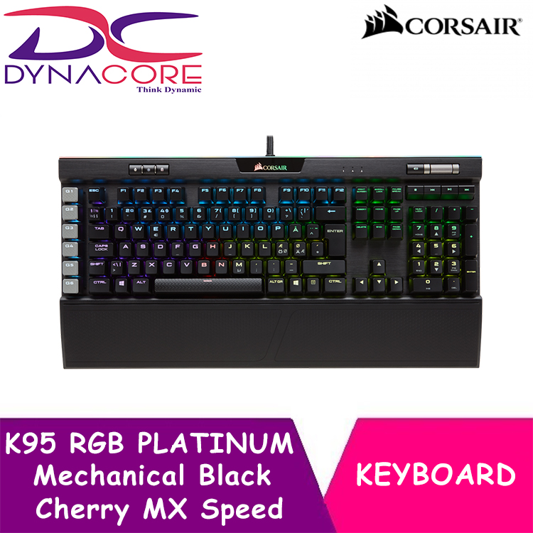 DYNACORE - Corsair Gaming K95 RGB PLATINUM Mechanical Keyboard, Cherry MX Speed, Black Singapore