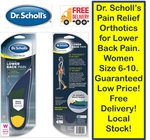 Buy Dr. Scholl's Pain Relief Orthotics for Lower Back Pain. Women Size 6-10. Guaranteed Low Price! Free Delivery! Local Stock! Singapore