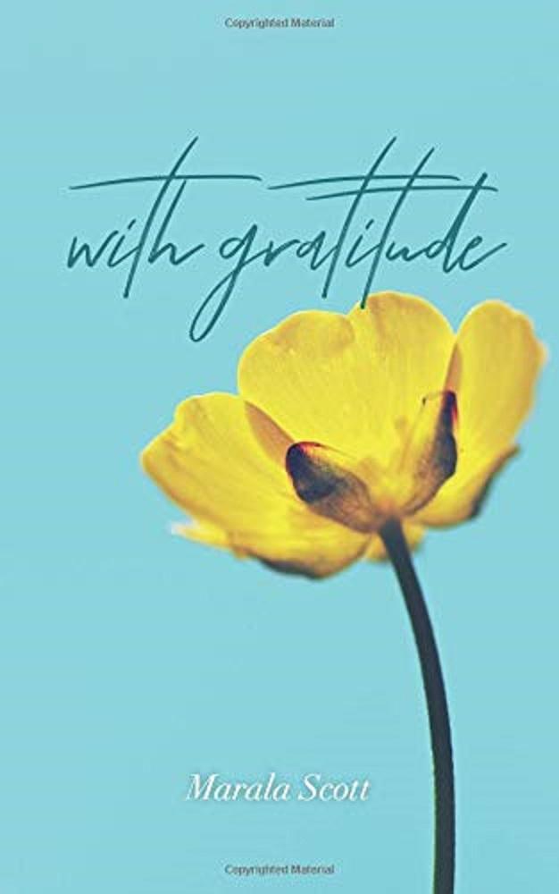 With Gratitude by Marala Scott