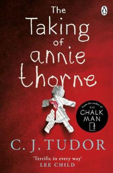 The Taking of Annie Thorne: Britains female Stephen King Daily Mail PAPERBACK (9781405930970)
