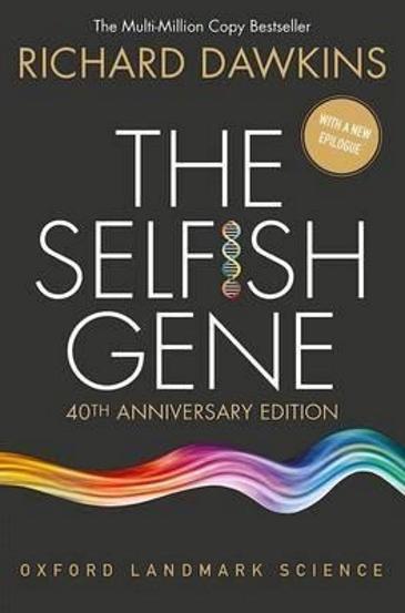 The Selfish Gene : 40th Anniversary edition