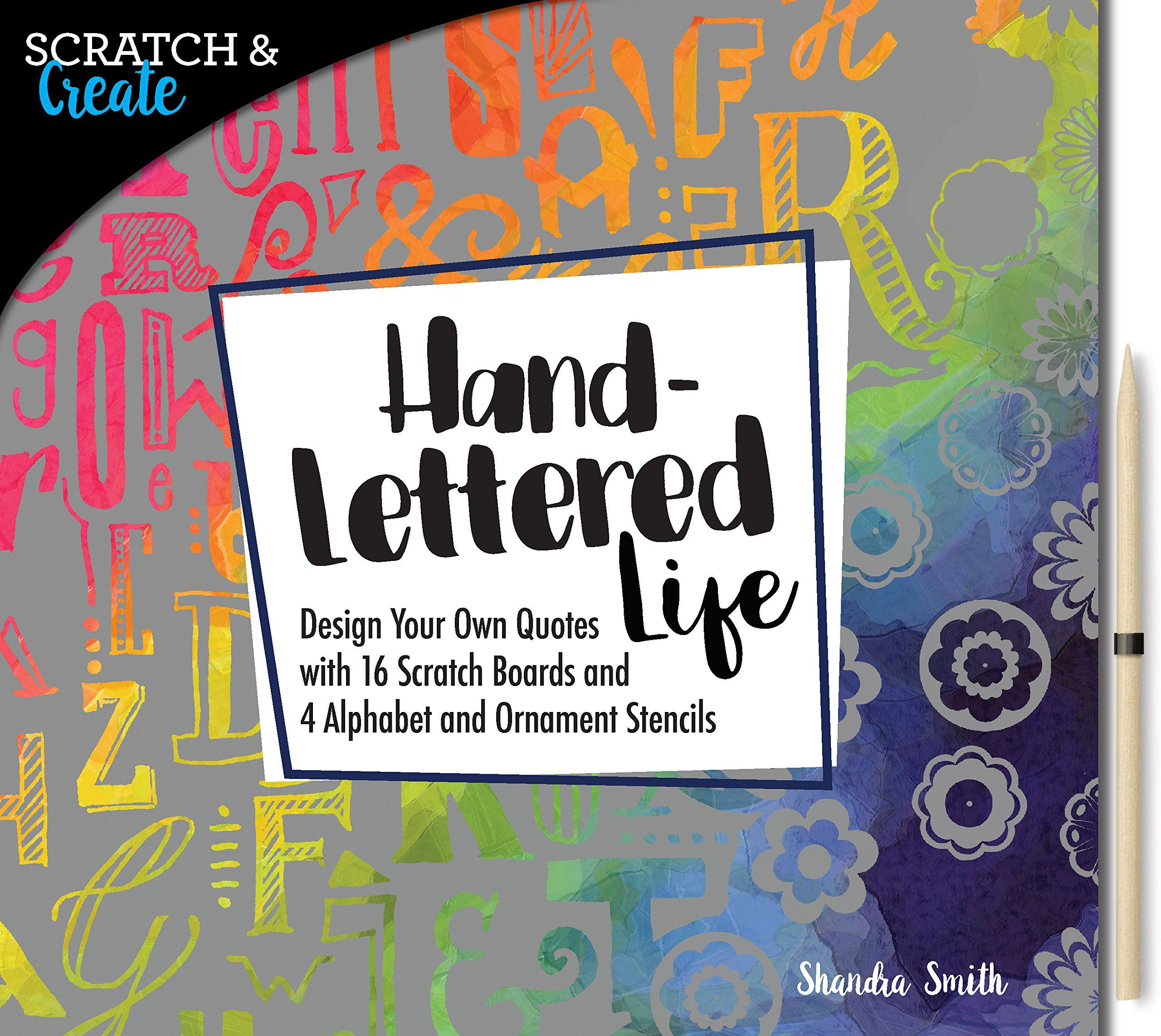 Scratch and Create: Hand-Lettered Life