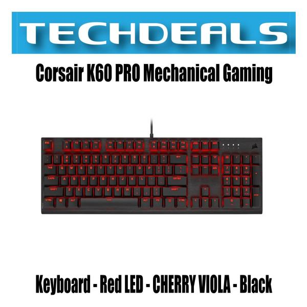 Corsair K60 PRO Mechanical Gaming Keyboard - Red LED - CHERRY VIOLA - Black Singapore