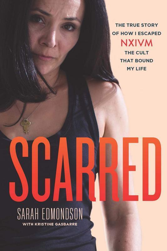 Scarred by Sarah Edmondson and Gasbarre Kristine