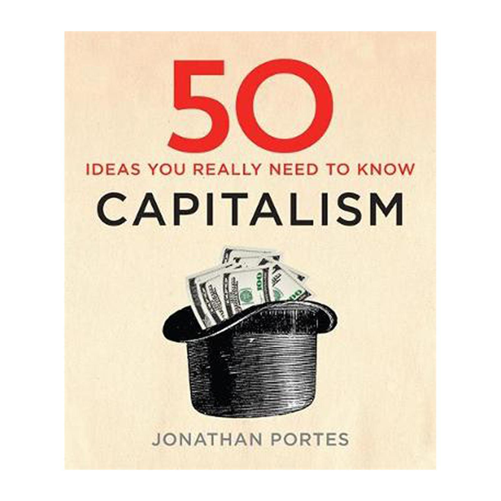 50 Capitalism Ideas You Really Need To Know (Hardcover)