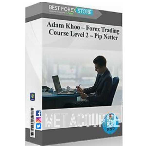 Adam Khoos Piranha Profits : Forex Trading Course Level 2 - Pip Netter