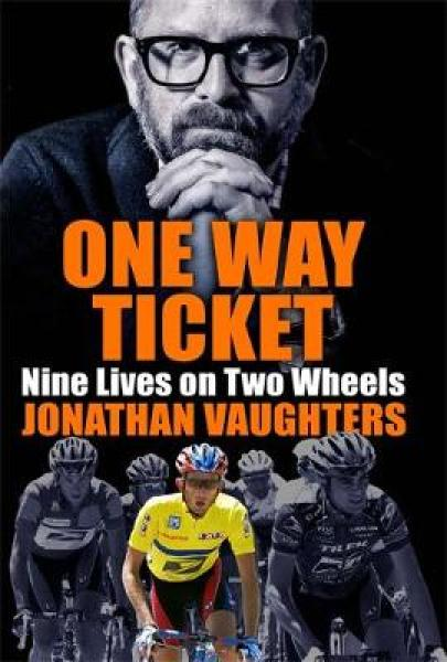 One Way Ticket: Nine Lives on Two Wheels TPB (9781787477506)