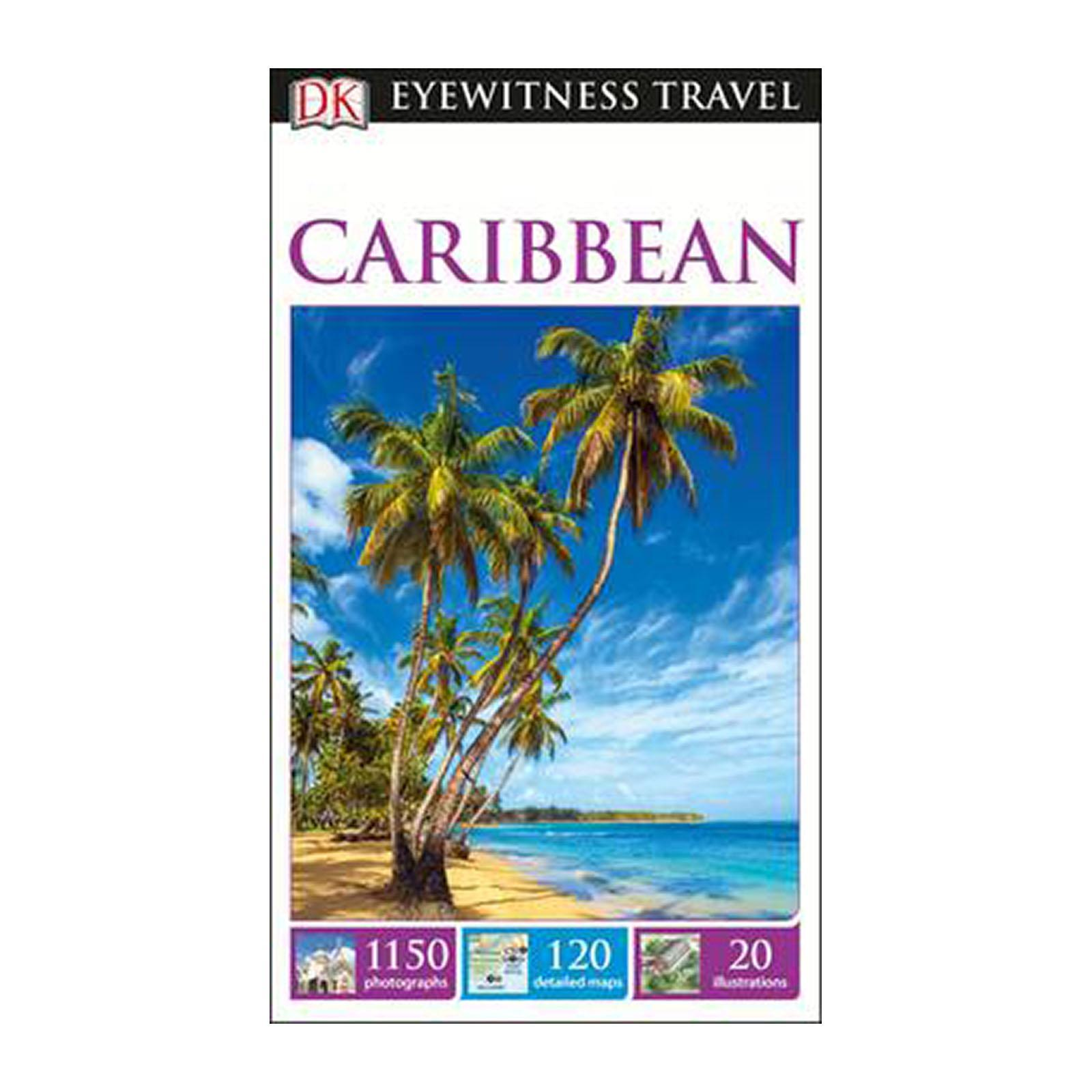 Dk Eyewitness Travel Guide Caribbean (Paperback)