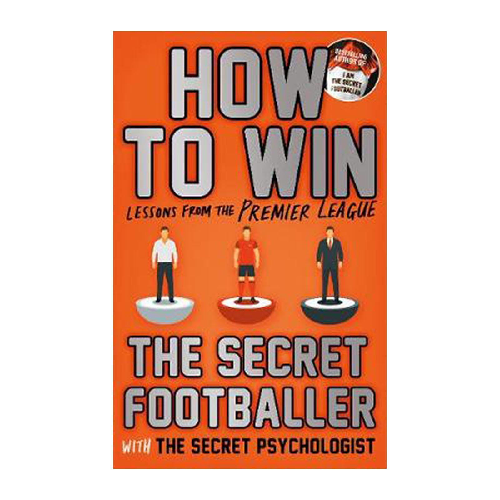 How To Win: Lessons From The Premier League (Paperback)