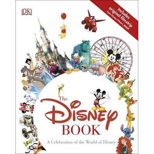The Disney Book : A Celebration of the World of Disney
