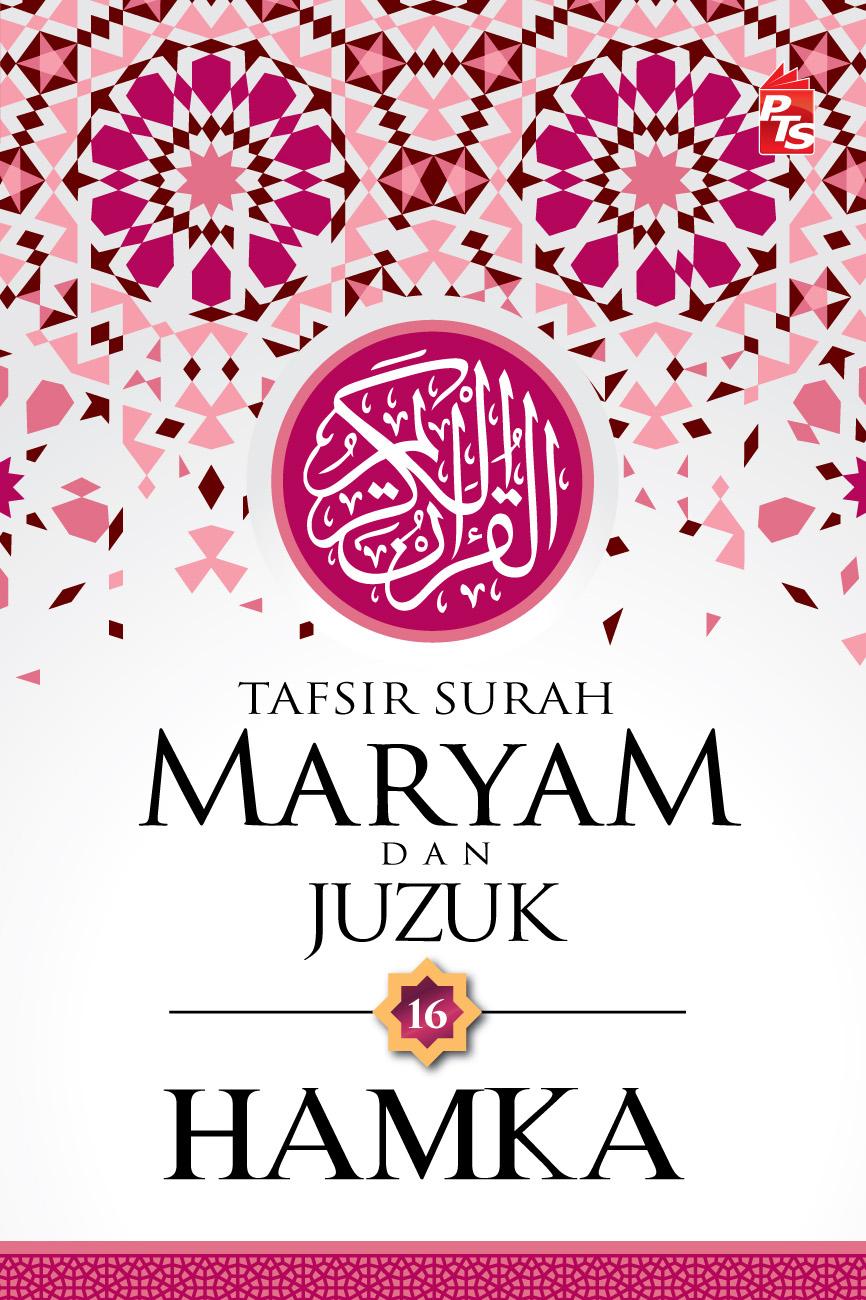 Tafsir Surah Maryam & Juzuk 16 HAMKA