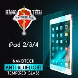 Nanotech Ipad 2 3 4 Anti Blue Light Tempered Glass Screen Protector Blue Version Full Coverage Lower Price